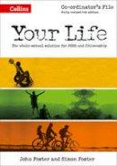 Foster, John - Your Life – KS3 Co-ordinator's File - 9780007592722 - V9780007592722