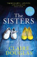 Douglas, Claire - The Sisters: A Gripping Psychological Suspense - 9780007594412 - KEX0301946