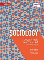 Aiken, Dave, Chapman, Steve, Holborn, Martin, Moore, Stephen - AQA A-Level Sociology — Student Book 1: 4th Edition - 9780007597475 - V9780007597475