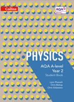 Pharaoh, Lynn, Bishop, Chris, Gidzewicz, Chris - AQA A-Level Physics Year 2 Student Book: Year 2 (Collins AQA A-Level Science) - 9780007597642 - V9780007597642