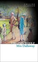 Woolf, Virginia - Mrs Dalloway (Collins Classics) - 9780007934409 - V9780007934409