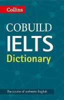 Collins Dictionaries - Collins Cobuild IELTS Dictionary - 9780008100834 - V9780008100834