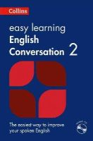 Collins Dictionaries - Collins Easy Learning English - Easy Learning English Conversation: Book 2 - 9780008101756 - V9780008101756