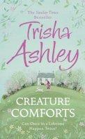 Ashley, Trisha - Creature Comforts - 9780008102258 - KCD0013702
