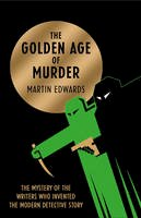 Edwards, Martin - The Golden Age of Murder - 9780008105969 - V9780008105969