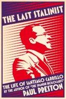 Preston, Paul - The Last Stalinist - 9780008106218 - KRA0002204