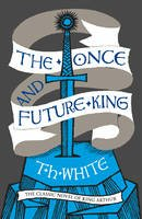 T. H White - The Once and Future King - 9780008108588 - V9780008108588