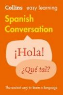 Collins Dictionaries - Collins Easy Learning Spanish — Easy Learning Spanish Conversation - 9780008111977 - V9780008111977