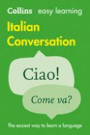 Collins Dictionaries - Collins Easy Learning Italian — Easy Learning Italian Conversation - 9780008111991 - V9780008111991