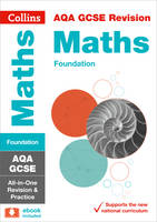 Collins UK - Collins GCSE Revision and Practice - New 2015 Curriculum Edition — AQA GCSE Maths Foundation Tier: All-In-One Revision and Practice - 9780008112516 - V9780008112516