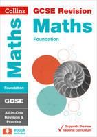 Collins UK - Collins GCSE Revision and Practice - New 2015 Curriculum Edition — GCSE Maths Foundation Tier: All-In-One Revision and Practice - 9780008112547 - V9780008112547