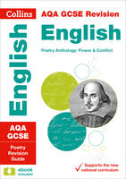 Collins UK - Collins GCSE Revision and Practice - New 2015 Curriculum Edition — AQA GCSE Poetry Anthology: Power and Conflict: Revision Guide - 9780008112554 - V9780008112554