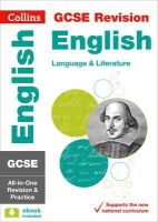 Collins UK - Collins GCSE Revision and Practice - New 2015 Curriculum Edition — GCSE English Language and English Literature: All-In-One Revision and Practice - 9780008112585 - V9780008112585
