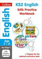 Collins UK - Collins KS2 Sats Revision and Practice - New 2014 Curriculum Edition — KS2 English: Practice Workbook - 9780008112776 - V9780008112776