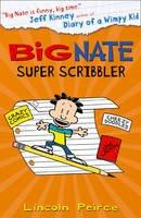 Peirce, Lincoln - Big Nate Super Scribbler - 9780008113414 - V9780008113414