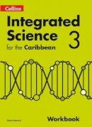- INTEGRATED SCIENCE CARIBBEAN WORKBOOK 3 - 9780008116002 - V9780008116002