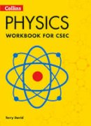 David, Terry - Collins CSEC Physics – CSEC Physics Workbook - 9780008116033 - V9780008116033