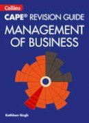 Singh, Kathleen - Collins Cape Revision Guide - Management of Business - 9780008116064 - V9780008116064