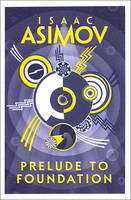 Isaac Asimov - Prelude to Foundation - 9780008117481 - 9780008117481