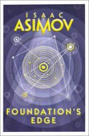 Isaac Asimov - Foundation's Edge (Foundation 6) - 9780008117528 - 9780008117528
