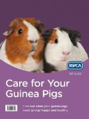 RSPCA - Care for Your Guinea Pigs (RSPCA Pet Guide) - 9780008118310 - V9780008118310