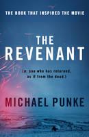 Punke, Michael - The Revenant - 9780008124021 - KRA0009471