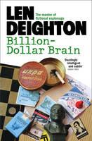 Deighton, Len - Billion-Dollar Brain - 9780008124816 - V9780008124816