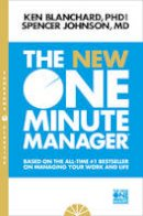 Blanchard, Kenneth, Johnson, Spencer - The New One Minute Manager (The One Minute Manager) - 9780008128043 - 9780008128043
