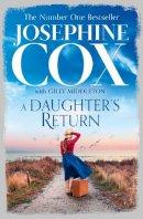 Cox, Josephine - A Daughter's Return - 9780008128470 - 9780008128470