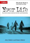 Foster, John, Foster, Simon, Richardson, Kim - Your Life - Student Book 4: Student book 4 - 9780008129408 - V9780008129408