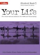 Foster, John, Foster, Simon, Richardson, Kim - Your Life — Student Book 5 - 9780008129415 - V9780008129415