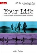 Foster, John - Your Life — KS4 Co-Ordinator's File - 9780008129422 - V9780008129422