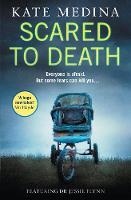 Medina, Kate - Scared to Death (A Jessie Flynn Crime Thriller, Book 2) - 9780008132330 - KTK0100055