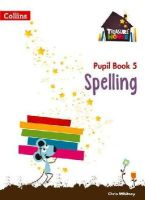 Collins UK - Treasure House — Year 5 Spelling Pupil Book - 9780008133382 - V9780008133382