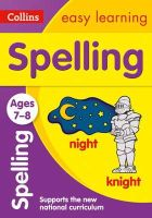 Collins Easy Learning - Collins Easy Learning Age 7-11 — Spelling Ages 7-8: New Edition - 9780008134242 - V9780008134242