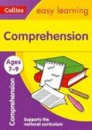 Collins Easy Learning - Collins Easy Learning Age 7-11 — Comprehension Ages 7-9: New Edition - 9780008134273 - V9780008134273