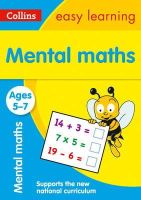 Collins Easy Learning - Collins Easy Learning Age 5-7 — Mental Maths Ages 5-7: New Edition - 9780008134334 - V9780008134334