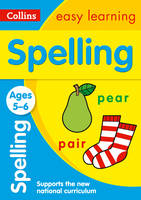 Collins Easy Learning - Collins Easy Learning Age 5-7 — Spelling Ages 5-6: New Edition - 9780008134365 - V9780008134365