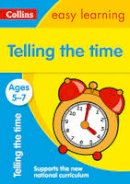 Collins Easy Learning - Collins Easy Learning Age 5-7 — Telling Time Ages 5-7: New Edition - 9780008134372 - V9780008134372