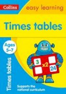 Collins Easy Learning - Collins Easy Learning Age 5-7 — Times Tables Ages 5-7: New Edition - 9780008134389 - V9780008134389