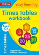 Collins Easy Learning - Collins Easy Learning Age 5-7 — Times Tables Workbook Ages 5-7: New Edition - 9780008134396 - V9780008134396