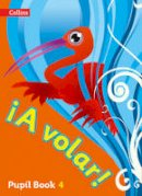 - A Volar Pupil Book Level 4: Primary Spanish for the Caribbean (Spanish and English Edition) - 9780008136376 - V9780008136376