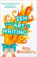 Bradbury, Ray - Zen in the Art of Writing - 9780008136512 - V9780008136512