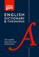 Collins Dictionaries - Collins Gem English Dictionary and Thesaurus - 9780008141714 - V9780008141714