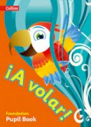 Collins UK - A volar Pupil Book Foundation Level: Primary Spanish for the Caribbean - 9780008142452 - V9780008142452