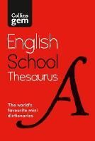 Collins Dictionaries - Collins School – Collins Gem School Thesaurus - 9780008146450 - V9780008146450