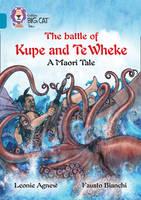 Agnew, Leoni - The Legend of Kupe and Te Wheke: A Mauri Tale - 9780008147167 - V9780008147167