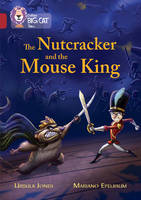 Jones, Ursula - The Nutcracker and the Mouse King - 9780008147198 - V9780008147198