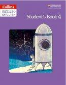 Collins UK - Collins International Primary English – Cambridge Primary English Student's Book 4 - 9780008147693 - V9780008147693