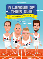 LEAGUE OF THEIR OWN-THE BK_HB - - A League of Their Own - 9780008149277 - 9780008149277